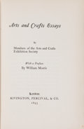Books:Art & Architecture, [William Morris, preface]. Members of the Arts and Crafts Exhibition Society. Arts and Crafts Essays. London: Ri...