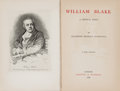 Books:Art & Architecture, [William Michael Rossetti's Copy]. Algernon Charles Swinburne.INSCRIBED. William Blake. A Critical Essay. London: C...