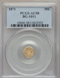 California Fractional Gold: , 1871 50C Liberty Round 50 Cents, BG-1011, R.2, AU58 PCGS. PCGSPopulation (30/301). NGC Census: (13/83). ...