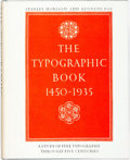 Books:Books about Books, [Books about Books]. The Typographic Book, 1450-1935. TheUniversity of Chicago Press, [1963]....