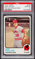 Baseball Cards:Singles (1970-Now), 1973 Topps Gary Nolan #260 PSA Gem Mint 10 - Pop Two....