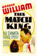 "Movie Posters:Drama, The Match King (First National, 1932). One Sheet (27"" X 41""). ..."