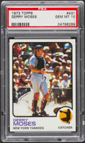 Baseball Cards:Singles (1970-Now), 1973 Topps Gerry Moses #431 PSA Gem Mint 10 - Pop Four....