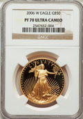Modern Bullion Coins, 2006-W G$50 One-Ounce Gold Eagle PR70 Ultra Cameo NGC. NGC Census: (2079). PCGS Population (0). Numismedia Wsl. Price for ...