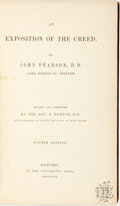 Books:Religion & Theology, John Pearson. An Exposition of the Creed. Oxford: At the University Press, 1857. Fourth edition. . ...