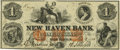 Obsoletes By State:Connecticut, New Haven, CT - New Haven Bank $1 Nov. 1, 1853 CT-290 UNL. PCGS Choice About New 55.. ...