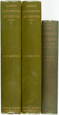 Books:Biography & Memoir, [John Addington Symonds]. Horatio F. Brown. John Addington Symonds. A Biography. London: John C. Nimmo, 1895. Tw... (Total: 3 Items)