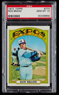 Baseball Cards:Singles (1970-Now), 1972 Topps Ron Brand #773 PSA 10....