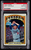 Baseball Cards:Singles (1970-Now), 1972 Topps Hoyt Wilhelm #777 PSA Gem Mint 10....