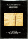 Books:Fine Press & Book Arts, [Book Arts]. Anthony Hobson and Paul Culot. Italian and French16th-Century Bookbindings. La Relieure en Itallie et en F...