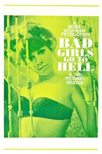 """Bad Girls Go to Hell (Juri Productions, 1965). One Sheet (27"""" X 41"""")"""