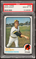 Baseball Cards:Singles (1970-Now), 1973 Topps Dave Giusti #465 PSA Gem Mint 10 - Pop Four....