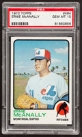 Baseball Cards:Singles (1970-Now), 1973 Topps Ernie McAnally #484 PSA Gem Mint 10....