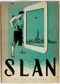 Books:Science Fiction & Fantasy, A. E. Van Vogt. Slan. Sauk City: Arkham House, 1946. First Edition. ...