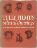 Books:Art & Architecture, [Tully Filmus]. Isaac Bashevis Singer, essay. Tully Filmus. Selected Drawings. Philadelphia: The Jewish Publicat...