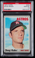 Baseball Cards:Singles (1970-Now), 1970 Topps Doug Rader #355 PSA Gem Mint 10....