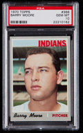 Baseball Cards:Singles (1970-Now), 1970 Topps Barry Moore #366 PSA Gem Mint 10 - Pop Two....