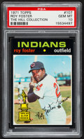 Baseball Cards:Singles (1970-Now), 1971 Topps Roy Foster #107 PSA Gem Mint 10 - Pop Two....
