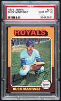 Baseball Cards:Singles (1970-Now), 1975 Topps Buck Martinez #314 PSA Gem Mint 10....