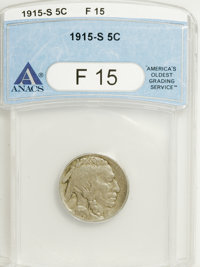 1915-S 5C F15 ANACS. NGC Census: (6/474). PCGS Population (9/680). Mintage: 1,505,000. Numismedia Wsl. Price for NGC/PCG...