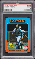 Baseball Cards:Singles (1970-Now), 1975 Topps Mini Barry Foote #229 PSA Mint 9....