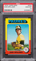 Baseball Cards:Singles (1970-Now), 1975 Topps Mini Dan Spillner #222 PSA Gem Mint 10 - Pop Two....