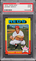 Baseball Cards:Singles (1970-Now), 1975 Topps Mini Johnny Bench #260 PSA Mint 9....
