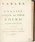 Books:World History, Martin Folkes. Tables of English Silver and Gold Coins. London: Society of Antiquaries, 1763. Early reprint edition....