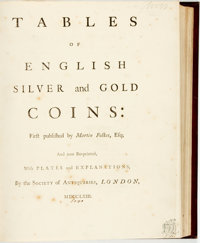 Martin Folkes. Tables of English Silver and Gold Coins. London: Society of Antiquaries, 1763. E