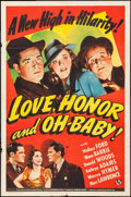 "Movie Posters:Comedy, Love, Honor and Oh, Baby! (Universal, 1940). One Sheet (27"" X 41""). Comedy.. ..."