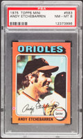 Baseball Cards:Singles (1970-Now), 1975 Topps Mini Andy Etchebarren #583 PSA NM-MT 8....
