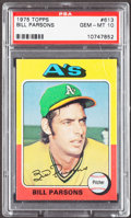 Baseball Cards:Singles (1970-Now), 1975 Topps Bill Parsons #613 PSA Gem Mint 10....