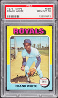 Baseball Cards:Singles (1970-Now), 1975 Topps Frank White #569 PSA Gem Mint 10....
