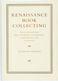 Books:Fine Press & Book Arts, [Book Collecting]. [Book Arts]. Anthony Hobson. Renaissance BookCollecting. Jean Grolier and Diego Hurtado de Mendoza, ...