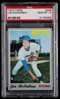 Baseball Cards:Singles (1970-Now), 1970 Topps Jim McAndrew #246 PSA Gem Mint 10 - Pop Two....