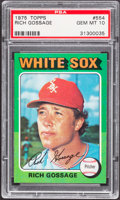 Baseball Cards:Singles (1970-Now), 1975 Topps Rich Gossage #554 PSA Gem Mint 10....