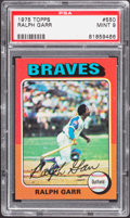 Baseball Cards:Singles (1970-Now), 1975 Topps Ralph Garr #550 PSA Mint 9....