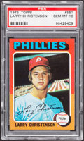 Baseball Cards:Singles (1970-Now), 1975 Topps Larry Christenson #551 PSA Gem Mint 10....