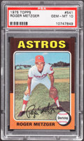 Baseball Cards:Singles (1970-Now), 1975 Topps Roger Metzger #541 PSA Gem Mint 10....