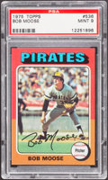 Baseball Cards:Singles (1970-Now), 1975 Topps Bob Moose #536 PSA Mint 9....
