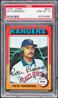 Baseball Cards:Singles (1970-Now), 1975 Topps Pete Broberg #542 PSA Gem Mint 10....