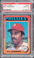 Baseball Cards:Singles (1970-Now), 1975 Topps Bill Robinson #501 PSA Gem Mint 10....