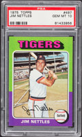 Baseball Cards:Singles (1970-Now), 1975 Topps Jim Nettles #497 PSA Gem Mint 10 - Pop Four....