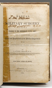 Extremely Rare 1862 Manual of Military Surgery For the Use of Surgeons in the Confederate Army; With an Appendix of the...