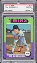 Baseball Cards:Singles (1970-Now), 1975 Topps Tom Burgmeier #478 PSA Gem Mint 10 - Pop Three....