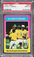 Baseball Cards:Singles (1970-Now), 1975 Topps A's Do It Again! #466 PSA Mint 9....