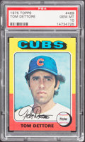 Baseball Cards:Singles (1970-Now), 1975 Topps Tom Dettore #469 PSA Gem Mint 10 - Pop Four....