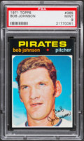 Baseball Cards:Singles (1970-Now), 1971 Topps Bob Johnson #365 PSA Mint 9....