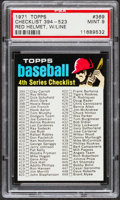 Baseball Cards:Singles (1970-Now), 1971 Topps Checklist 394-523, Red Helmet, With Line #369 PSA Mint9....