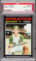 Baseball Cards:Singles (1970-Now), 1971 Topps Gene Tenace #338 PSA NM-MT 8....
